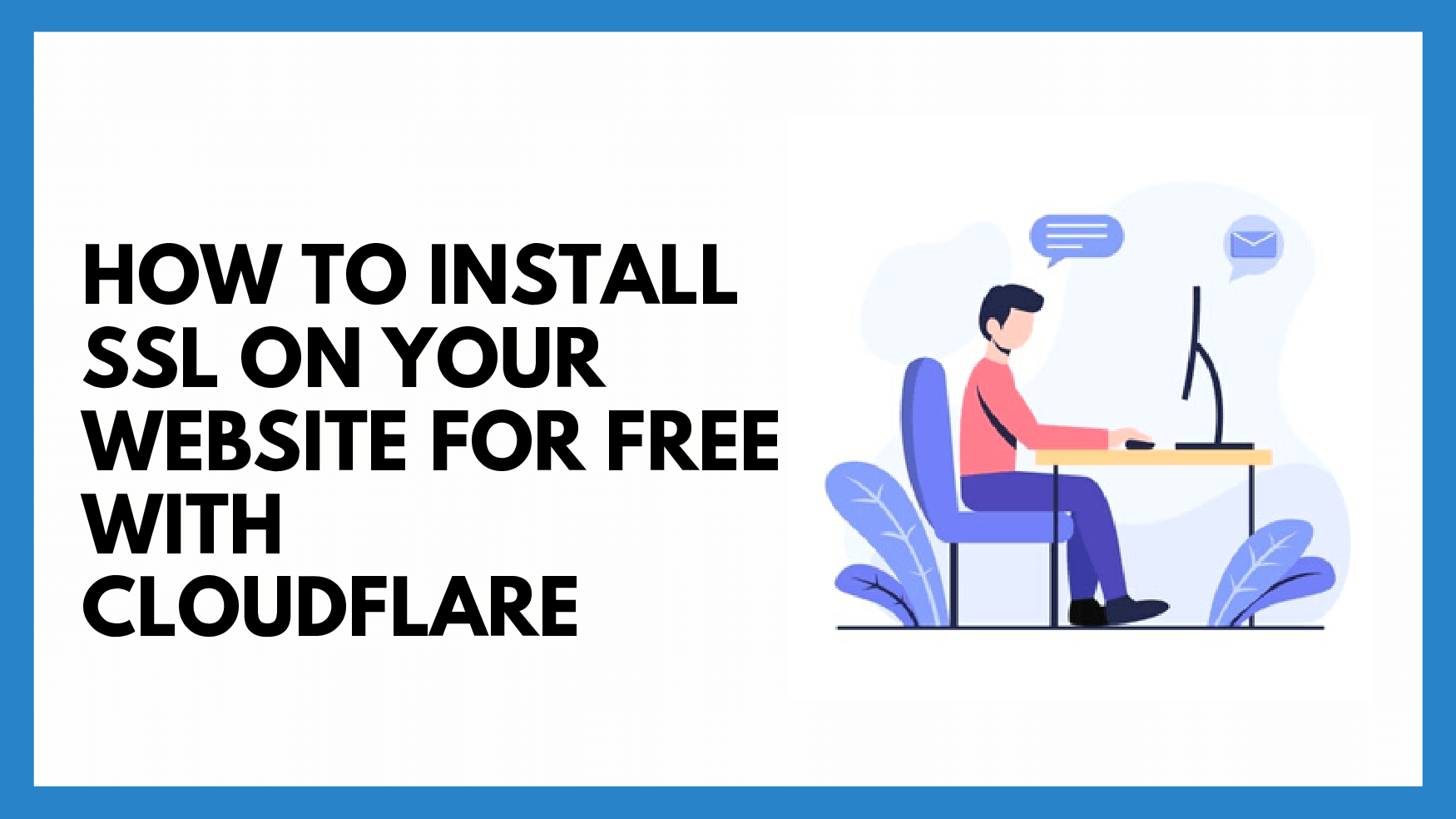 How To Install SSL on Your Website for Free with CloudFlare
