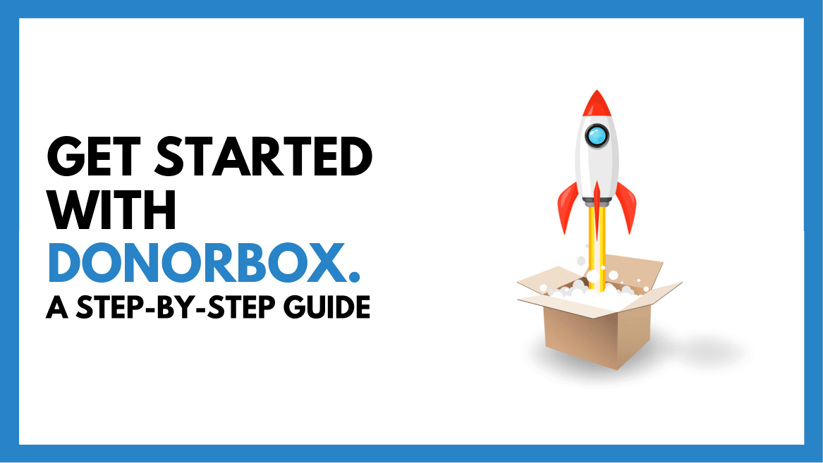 Get Started with Donorbox