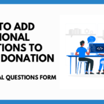 How to Add Additional Questions in donation form