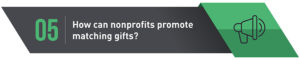 How can nonprofits promote matching gifts?