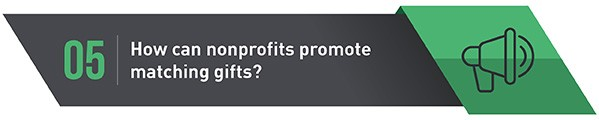 How do nonprofits market matching gifts.