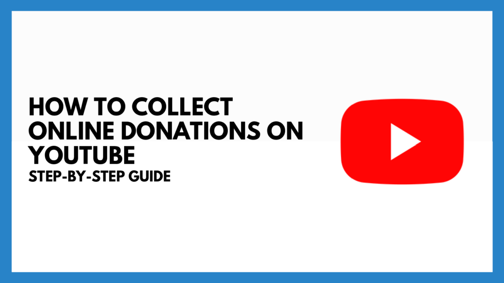 collect donations on youtube