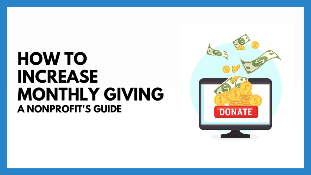 increase monthly giving