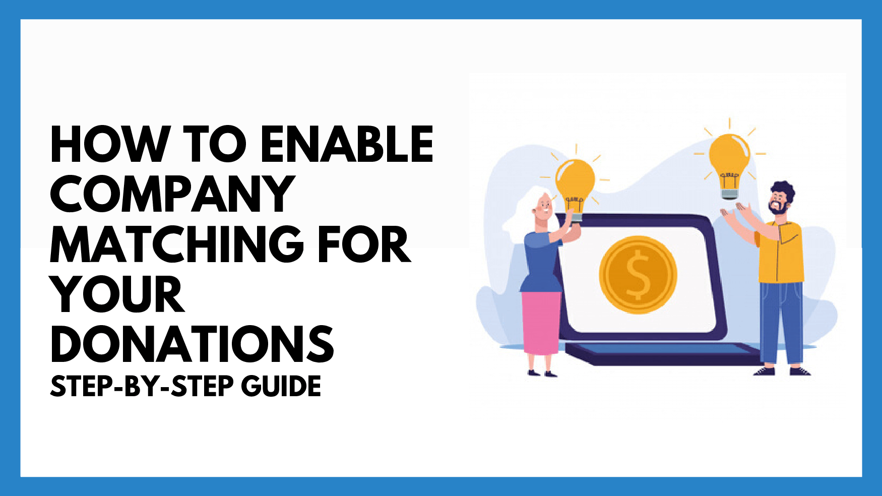How to Enable Company Matching for Your Donations