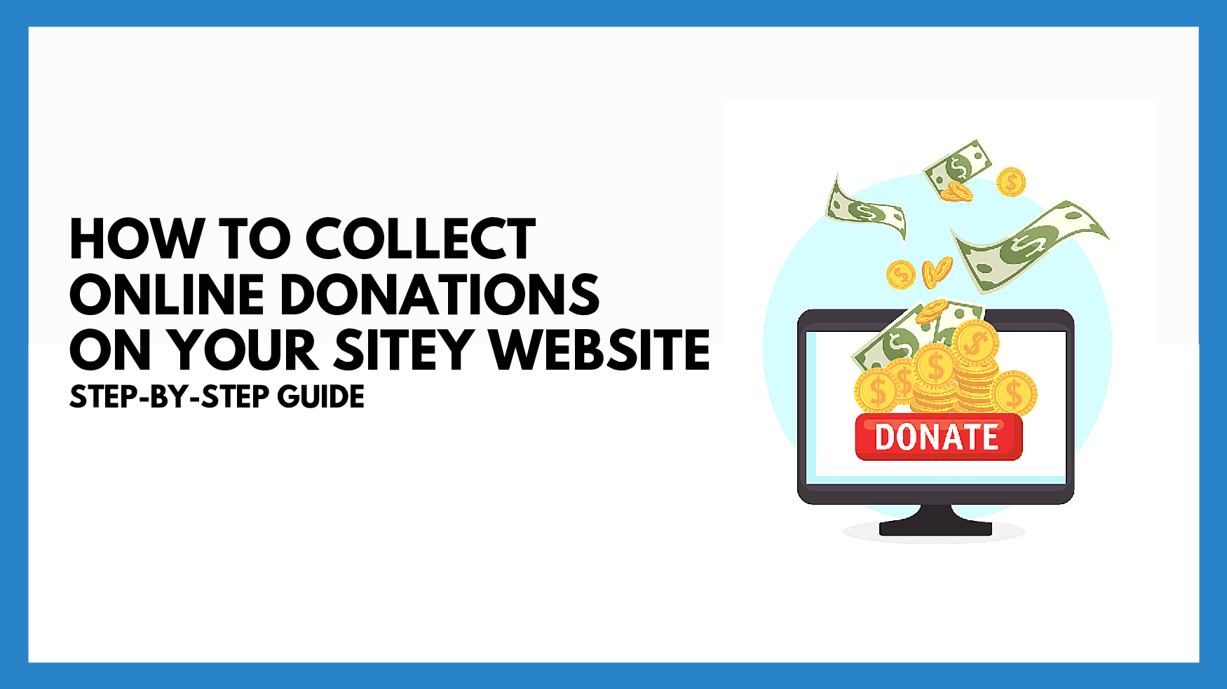 How To Collect Online Donations On Sitey Website