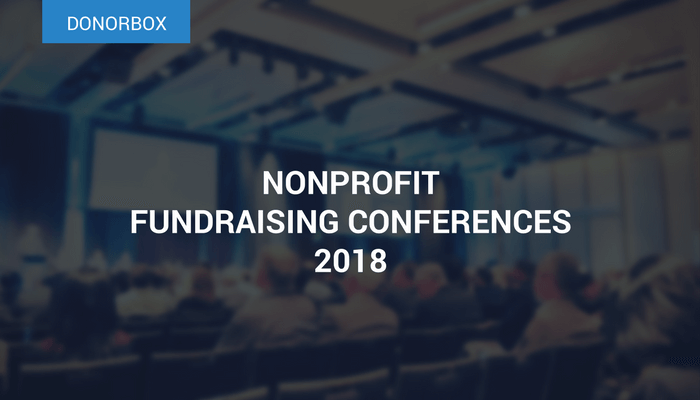 Nonprofit Fundraising Conferences You Need to Attend in 2018
