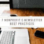 7 Nonprofit E-Newsletter Best Practices