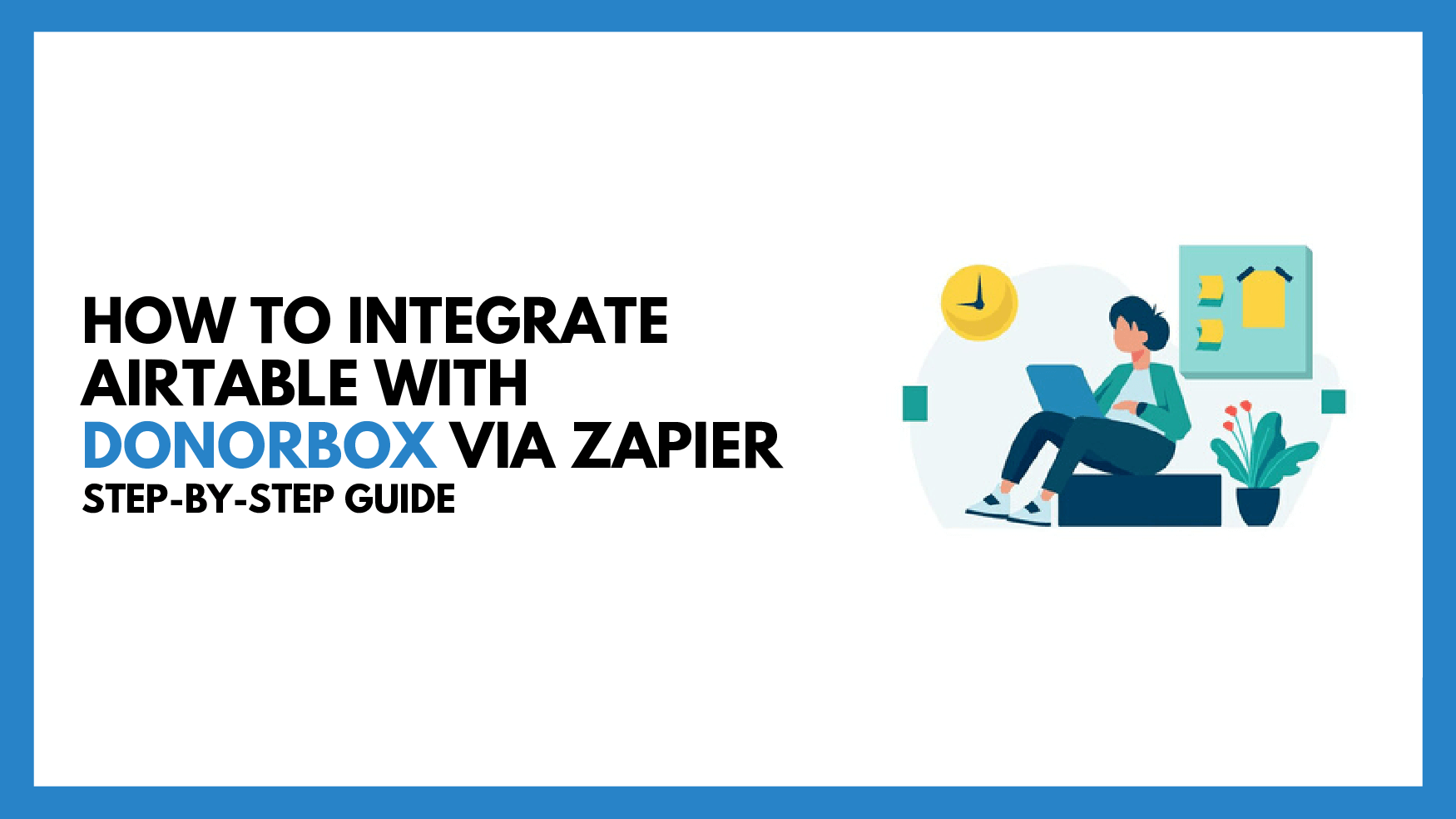 How To Integrate Airtable with Donorbox via Zapier