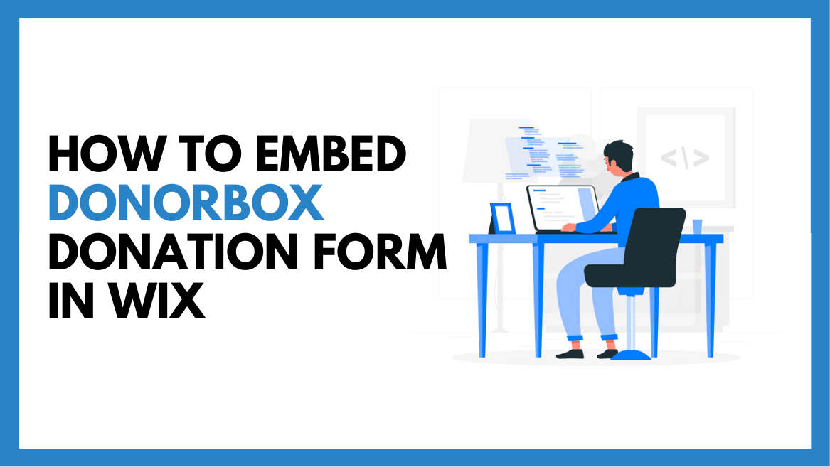 How to Embed a Donorbox Recurring Donation Form in Wix