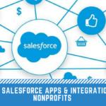 18 Best Salesforce Apps & Integrations for Nonprofits