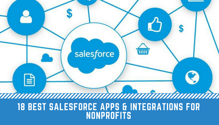 18 Best Salesforce Apps & Integrations for Nonprofits