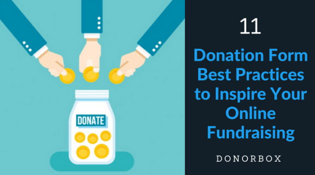 11 Donation Form Best Practices to Inspire Your Online Fundraising