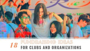 Fundraising Ideas for Clubs and Organizations