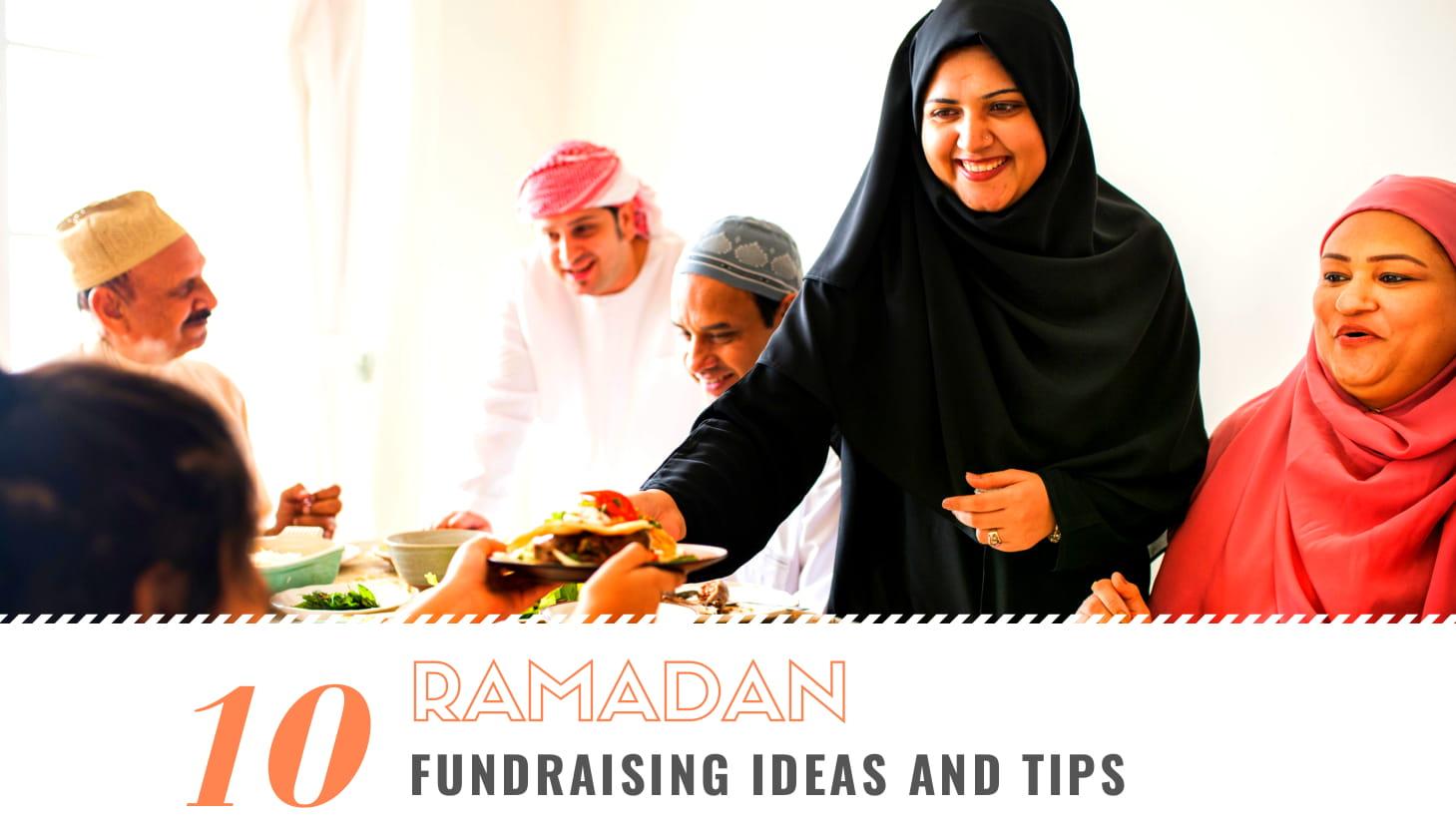 10 Effective Ramadan Fundraising Ideas and Tips