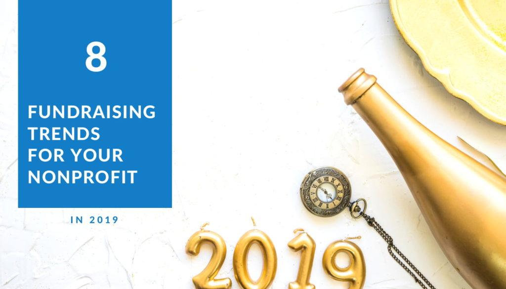 Non profit fundraising trends 2019