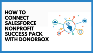 salesforce donorbox guide