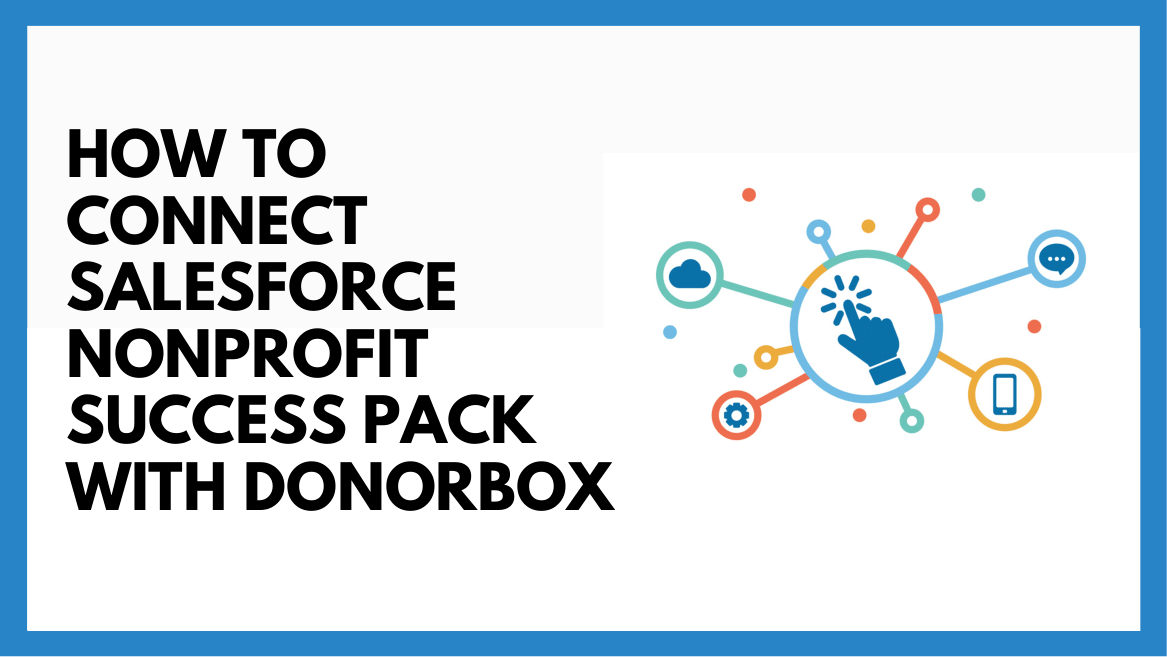 Salesforce Nonprofit Integration With Donorbox Donation Form