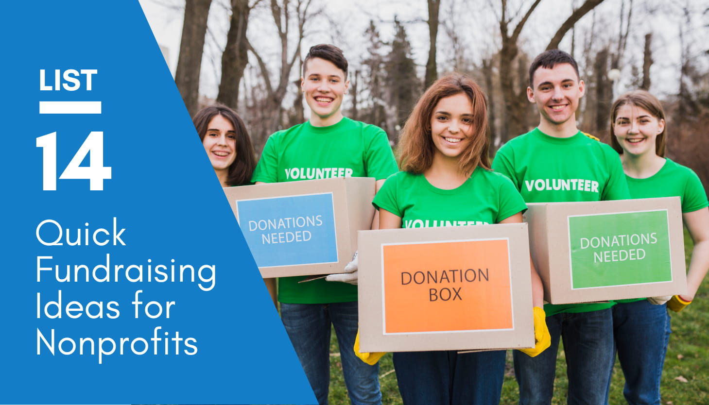 14 Quick Fundraising Ideas For Nonprofits Donorbox