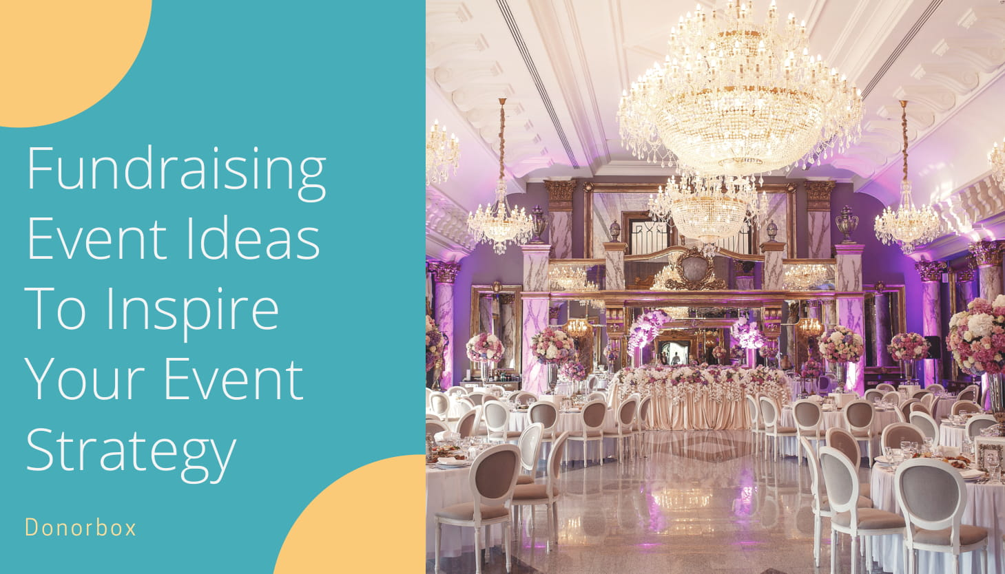 16 effective nonprofit fundraising event ideas to inspire your event strategy