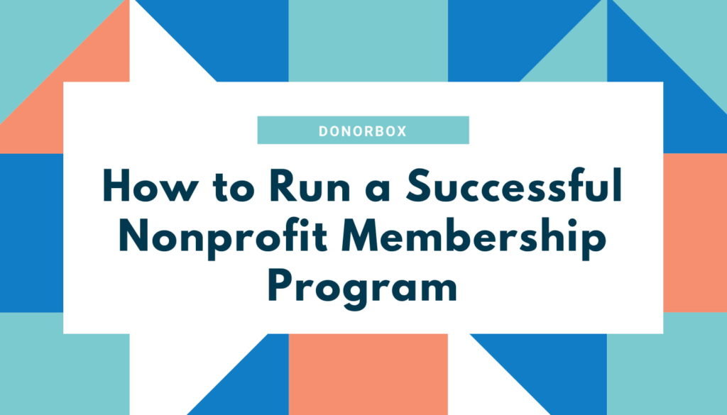 Successful Nonprofit Membership Program