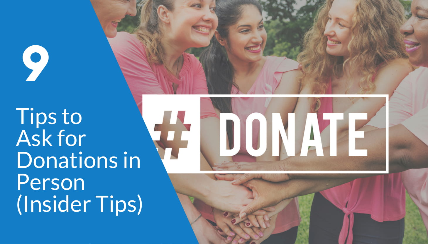 9 Tips to Ask for Donations in Person (Insider Tips)