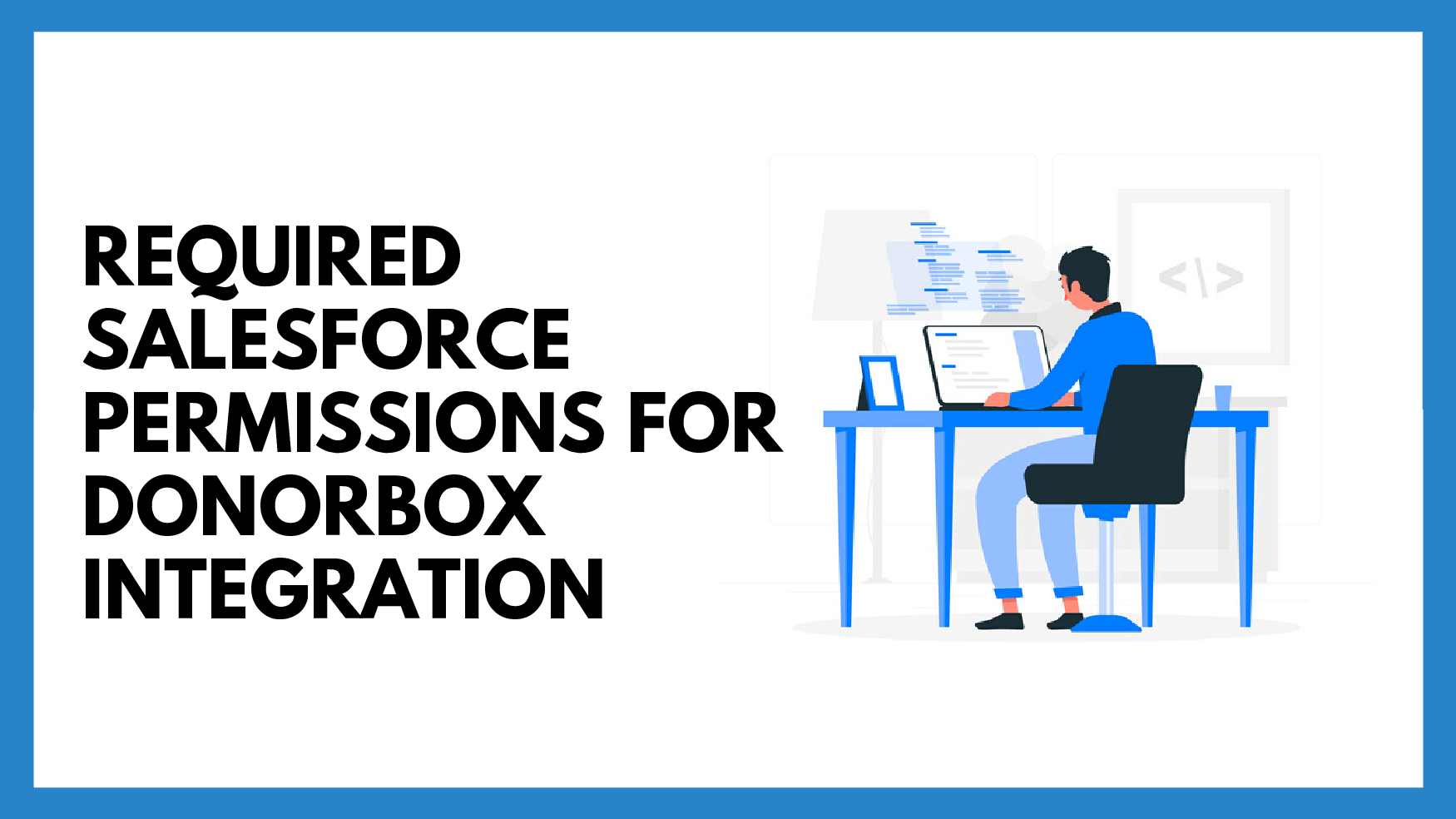 Required Salesforce Permissions for Donorbox Integration