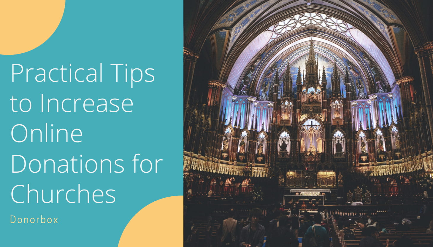 11 Practical Tips to Increase Online Donations for Churches | Donorbox