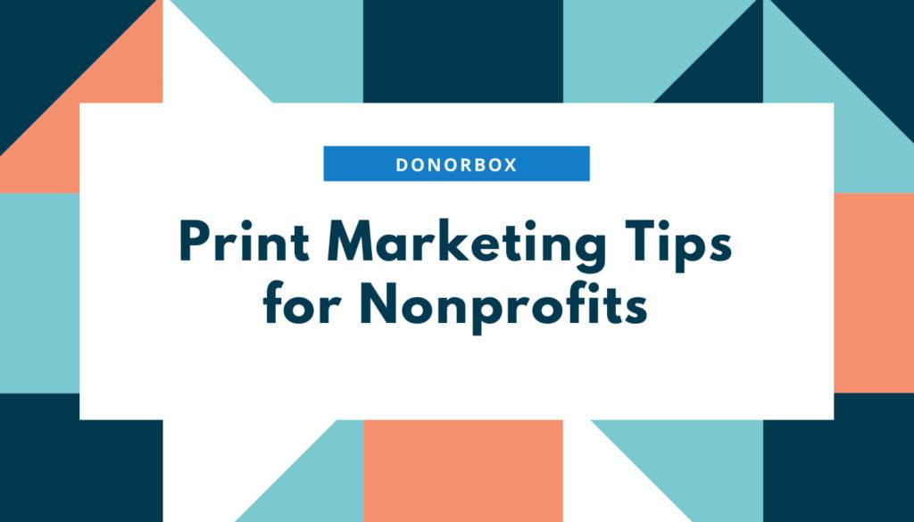 Print marketing for nonprofits