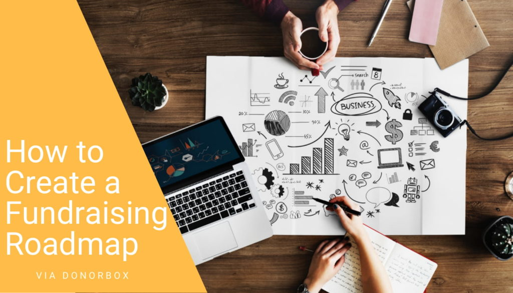 Create a Fundraising Roadmap