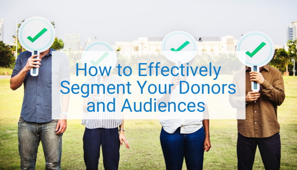Segment Your Donors