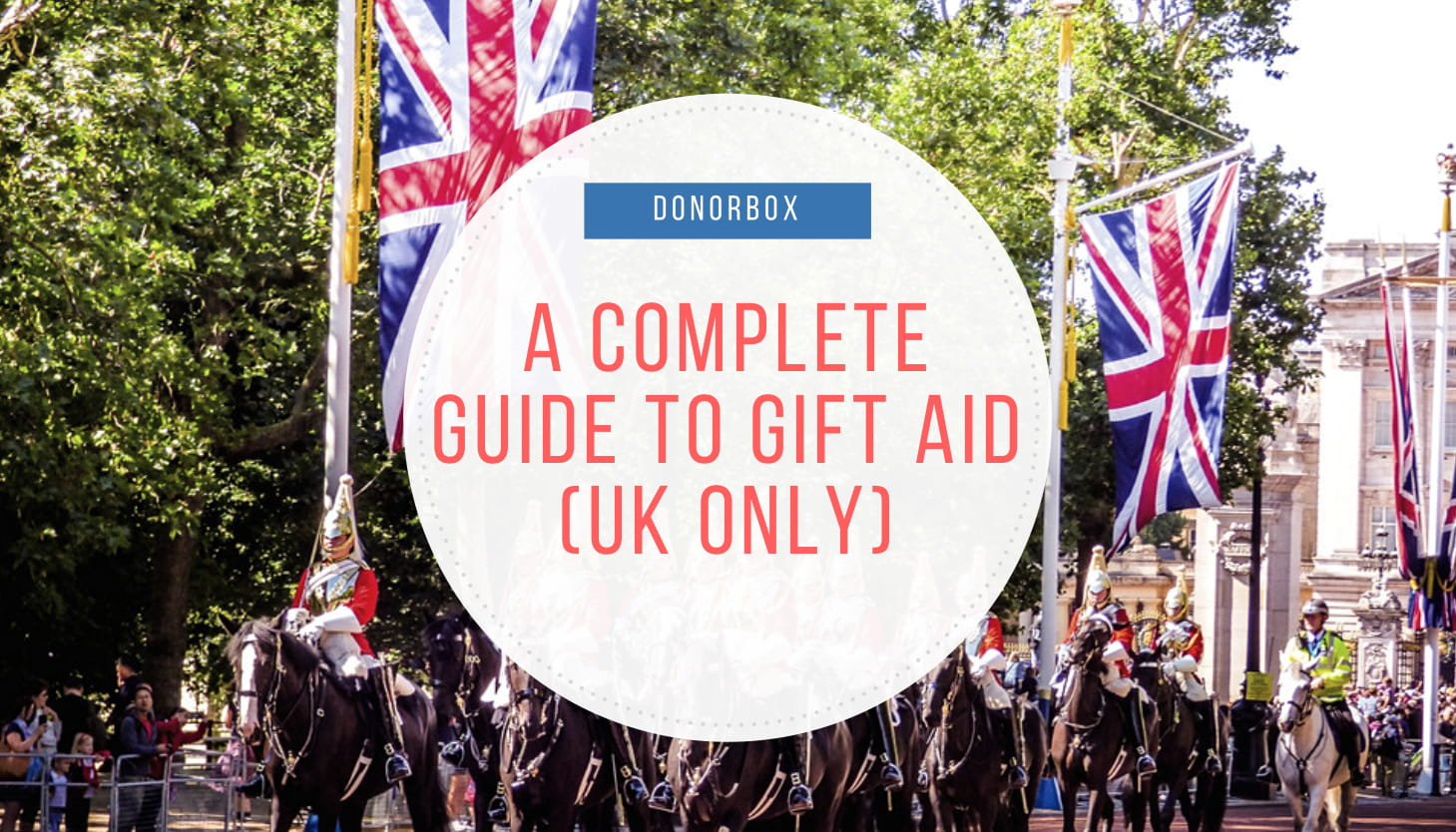 A Complete Guide to Gift Aid For UK-based charities