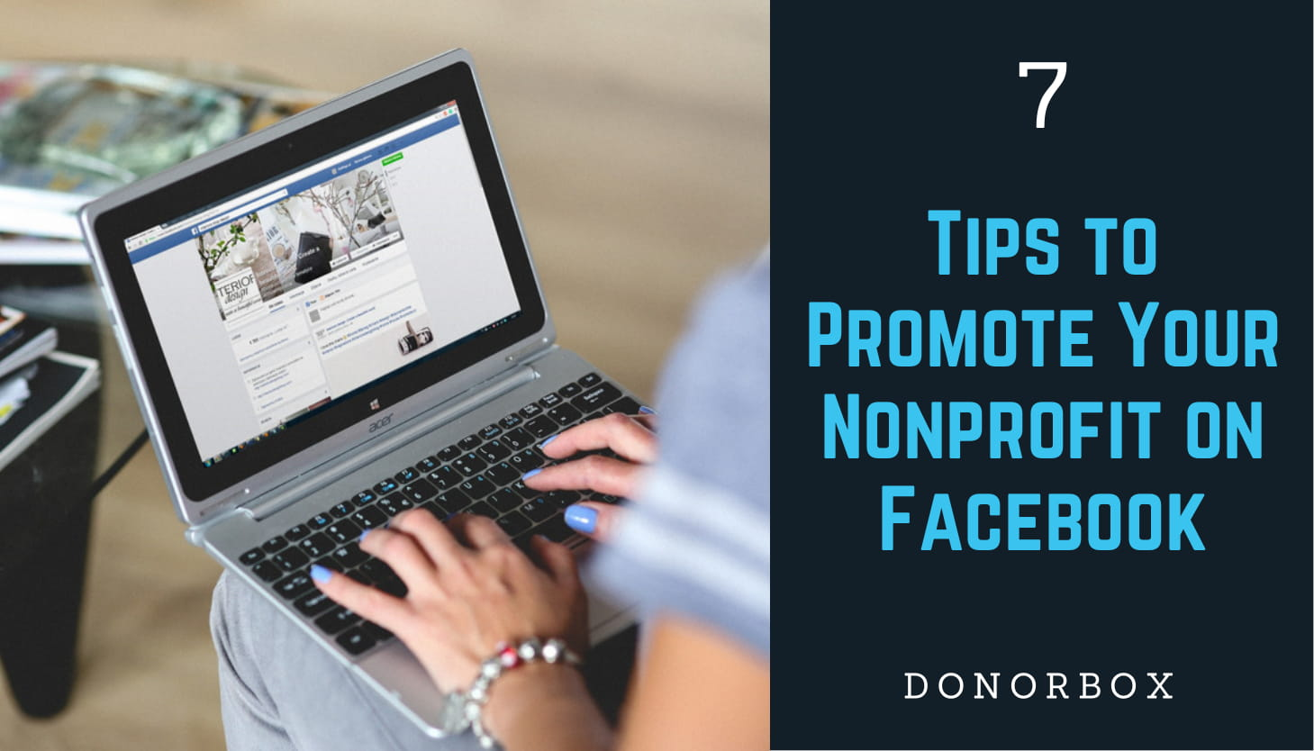 7  Actionable Tips to Promote Your Nonprofit on Facebook