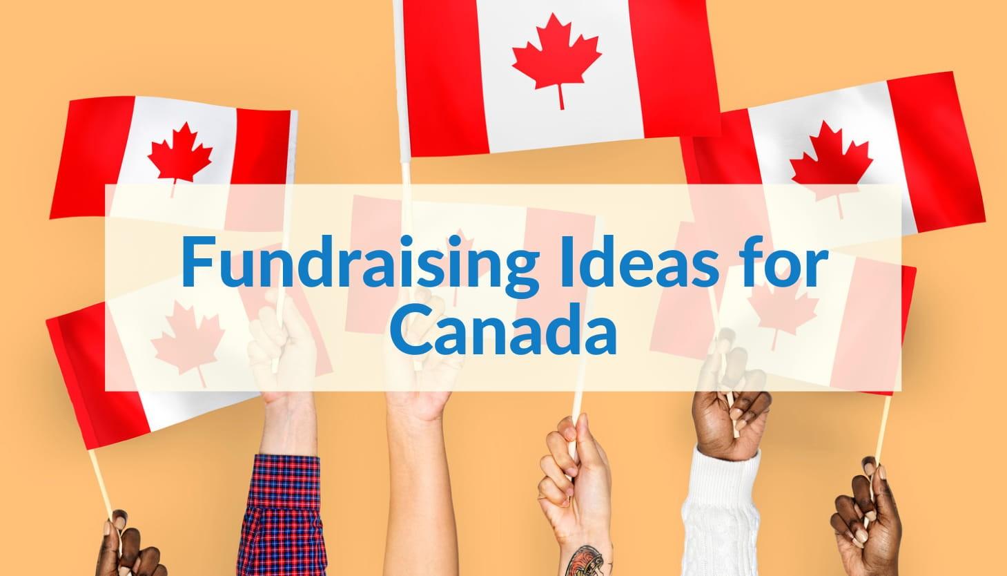 Fundraising Ideas for Canada