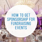 Get Sponsorship for Fundraising Events