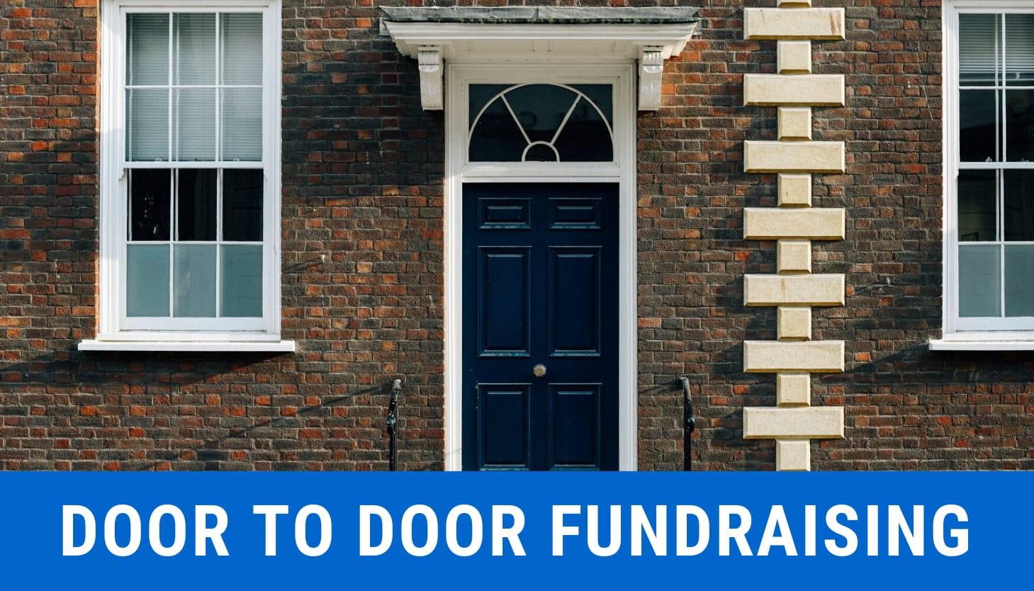 Door to Door Fundraising: Best Practices