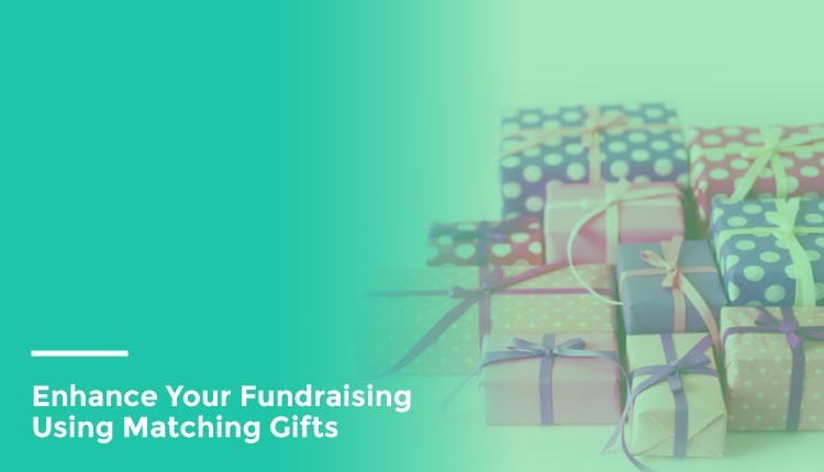 Double the Donation Enhance Your Fundraising Using Matching Gifts feature