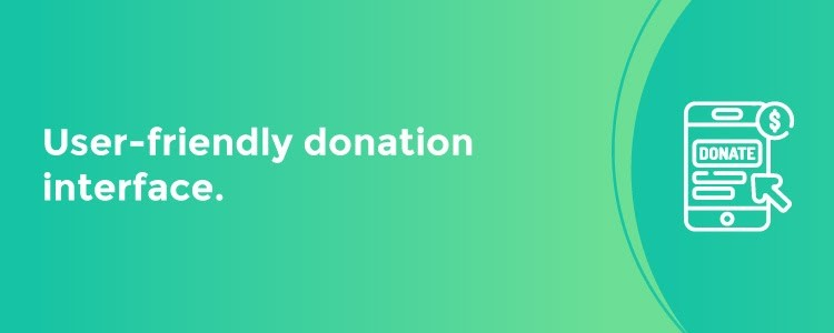 User-friendly Donation Interface
