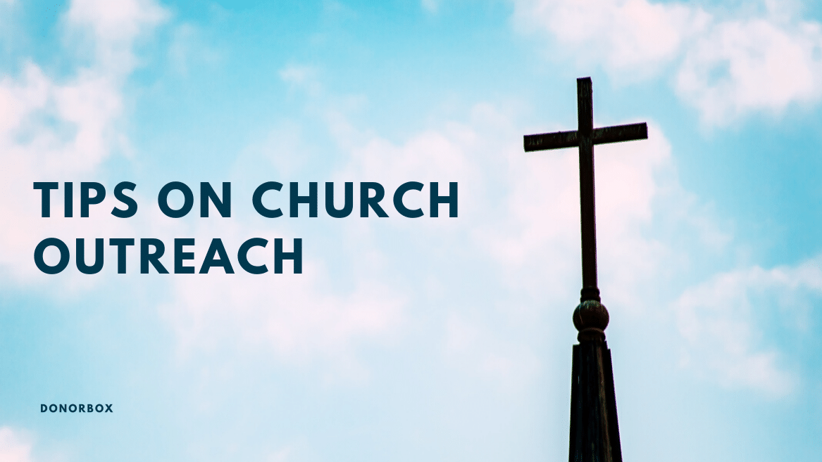 6 Tips on Church Outreach (Actionable Insights and Tips Included)