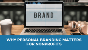 personal branding for nonprofit