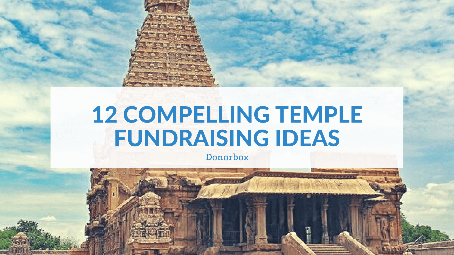 12 Compelling Temple Fundraising Ideas   A Nonprofit's Guide