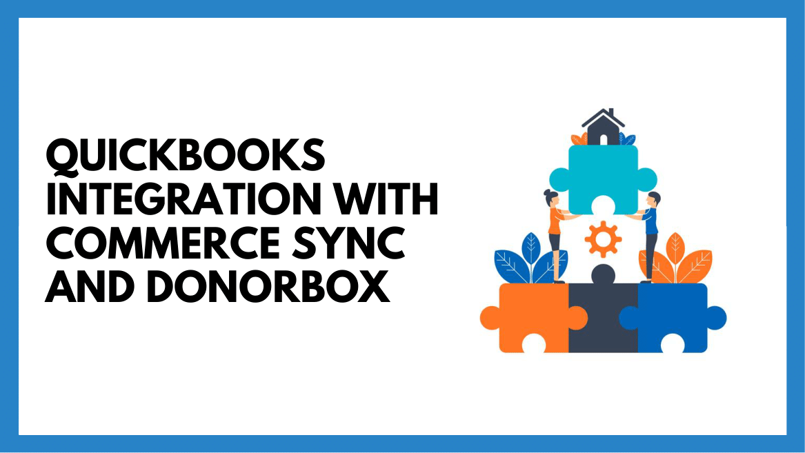 QuickBooks Integration with Commerce Sync and Donorbox