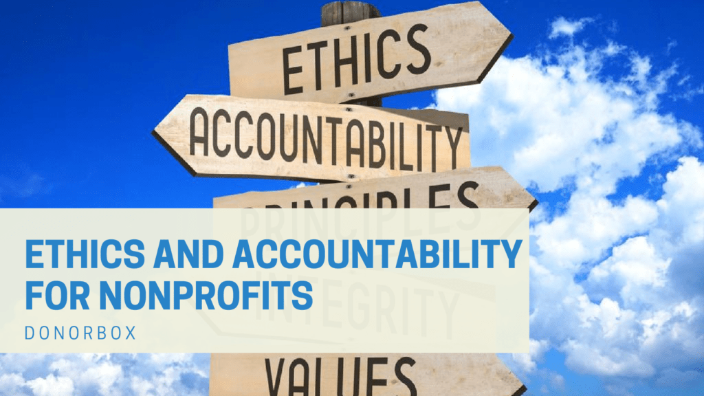 Ethics And Accountability For Nonprofit