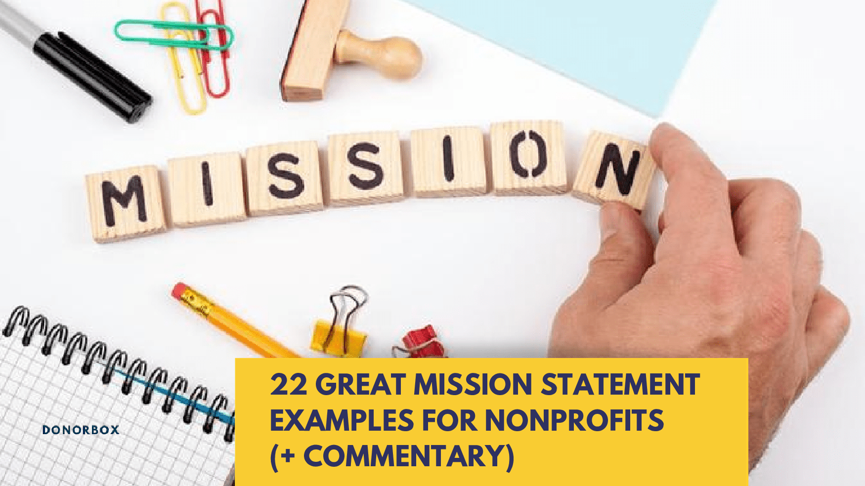 Great Mission Statement Examples for Nonprofits in 2021 (+ Commentary)