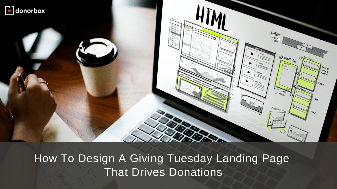 How To Design A Giving Tuesday Landing Page That Drives Donations (Updated – 2021)