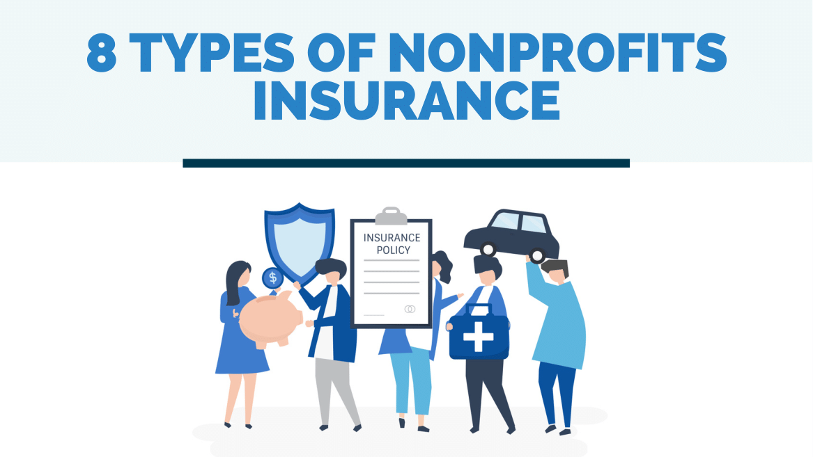 8 Types of Insurance That Nonprofits Can Buy