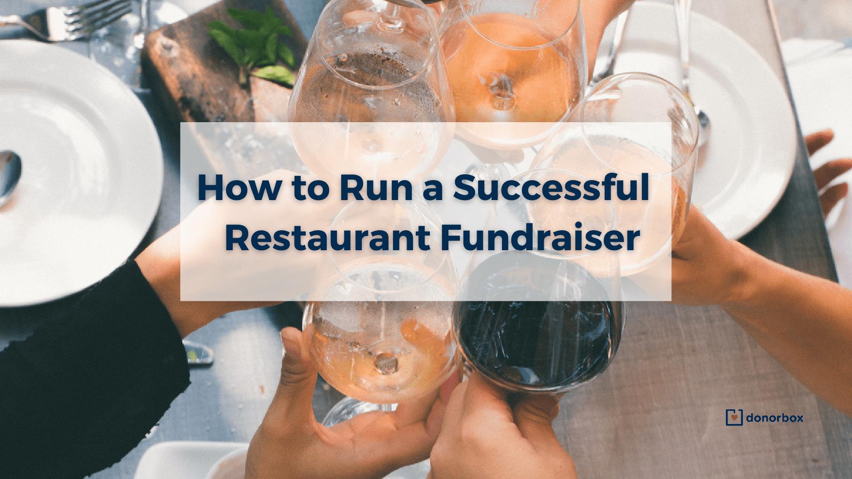 how to run a restaurant fundraiser