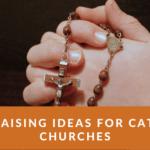 fundraising ideas for catholic churches