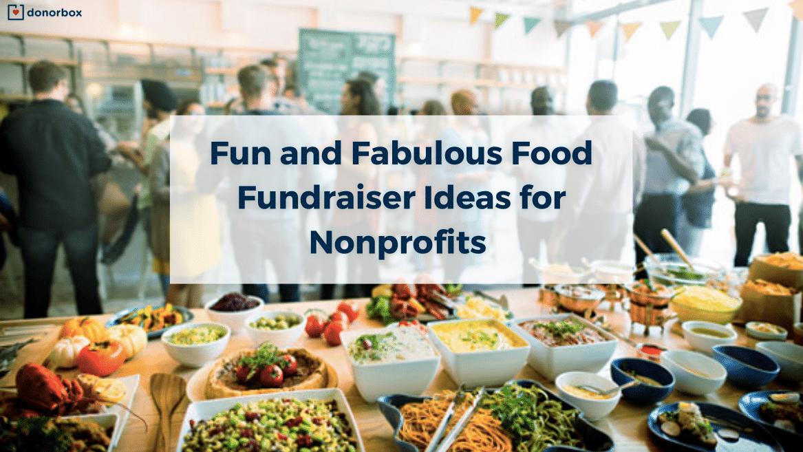 Food Fundraiser Ideas For Nonprofits