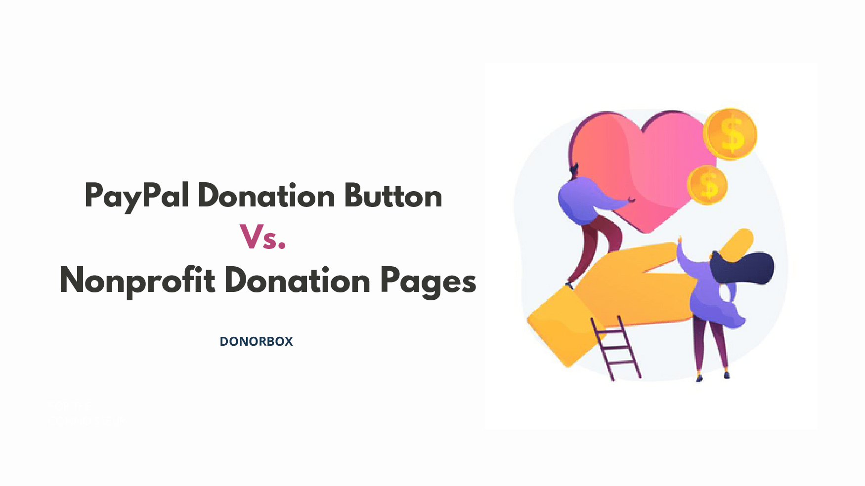 PayPal Donation Buttons vs. Nonprofit Donation Pages | Donorbox