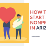 How to Start a Nonprofit in Arizona